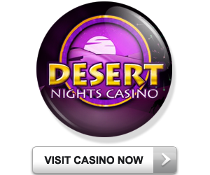 Play Now at Desert Nights Casino