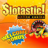 Play Now at Slotastic Casino